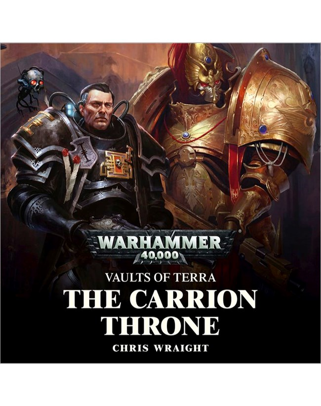The Carrion Throne - Chris Wraight