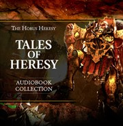 Tales of Heresy Audiobook Collection