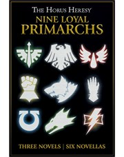 Nine Loyal Primarchs