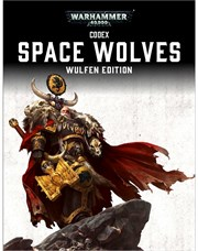 Codex: Space Wolves – Wulfen Edition