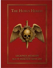 The Horus Heresy Legion Astartes: Age of Darkness Army List