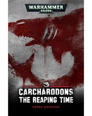 Carcharodons: The Reaping Time
