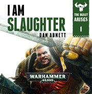 The Beast Arises: I am Slaughter (MP3)