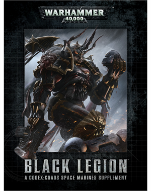 Black Legion - A Codex: Chaos Space Marines Supplement (eBook Edition)