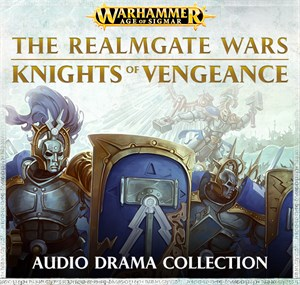 Knights of Vengeance Audio Drama Collection