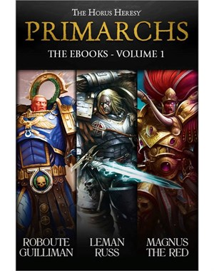 Primarchs: The eBooks Volume 1