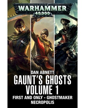 Gaunt's Ghosts: Volume 1