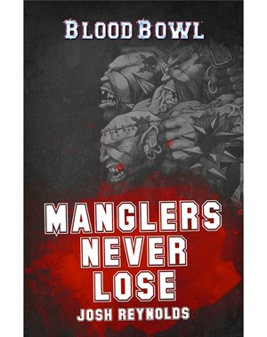 Manglers Never Lose