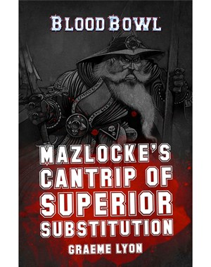 Mazlocke's Cantrip of Superior Substitution