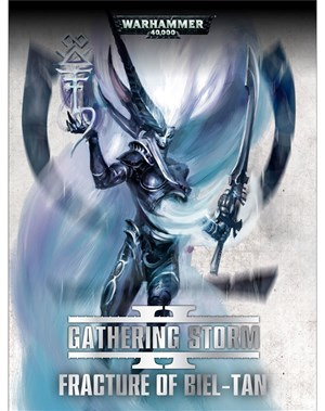 Gathering Storm: Fracture of Biel-Tan (Tablet Edition)