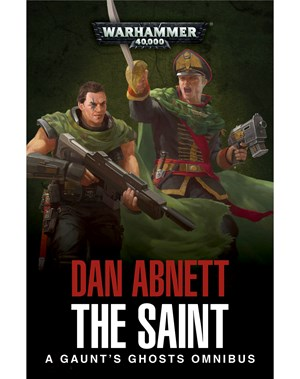 Gaunt's Ghosts: The Saint