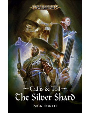 Callis and Toll The Silver Shard Warhammer Age of Sigmar - Nick Hort - Nick Hort