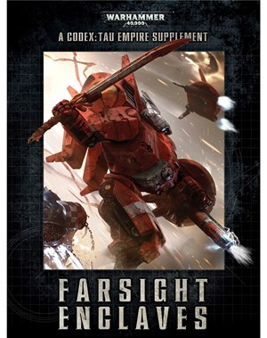 Farsight Enclaves - A Codex: Tau Empire Supplement (eBook Edition)