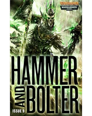 Hammer and Bolter : Issue 9