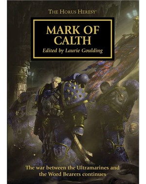 The Horus Heresy: Mark of Calth