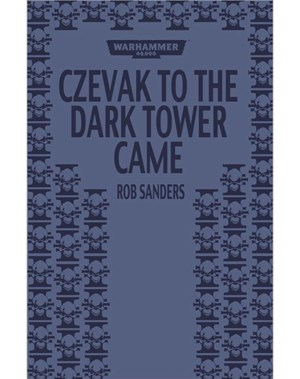 Czevak to the Dark Tower Came