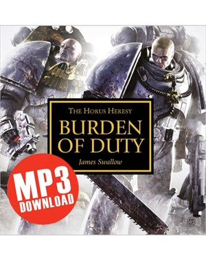 The Horus Heresy: Burden of Duty (mp3)