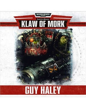 KLAW OF MORK - Guy Haley