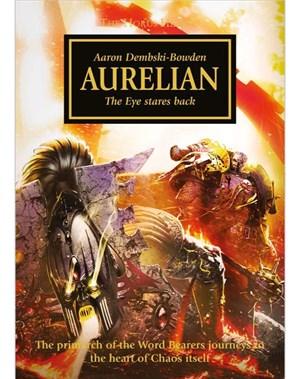 Aurelian (The Horus Heresy - Warhammer) - Aaron Dembski-Bowden