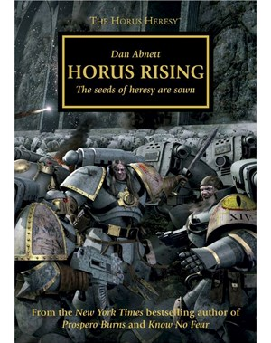 The Horus Heresy: Horus Rising (Hardback Edition)