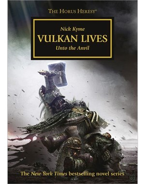 The Horus Heresy: Vulkan Lives (Hardback Edition)