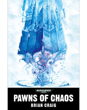 Pawns of Chaos