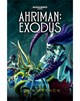 Ahriman: Exodus (eBook)