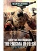 Adeptus Mechanicus: The Enigma of Flesh (eBook)