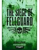 Fellguard Part 1: The Siege of Fellguard(eBook)