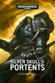 Silver Skulls: Portents (eBook)