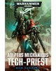 Adeptus Mechanicus: Tech-Priest (eBook)
