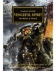 The Horus Heresy: Vengeful Spirit (Premium Paperback)