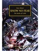 Know No Fear (Hardback Edition)