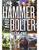 Hammer and Bolter : Year One