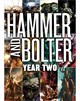 Hammer and Bolter: Year Two (eBook)