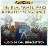 Knights of Vengeance Audio Drama Subscription