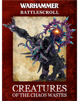 Battlescroll: Creatures of The Chaos Wastes