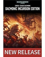 Codex: Chaos Daemons - Daemonic Incursion Edition