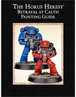 The Horus Heresy: Betrayal at Calth Painting Guide