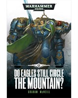 Do Eagles Still Circle the Mountain?