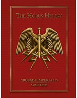 The Horus Heresy – Crusade Imperialis: Army Lists