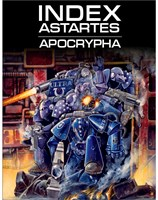 Index Astartes: Apocrypha