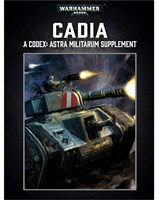Cadia: A Codex Astra Militarum Supplement