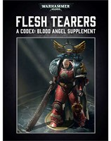 Flesh Tearers: A Codex Blood Angels Supplement
