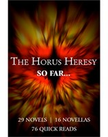 The Horus Heresy... So Far