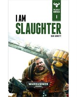 The Beast Arises: I am Slaughter