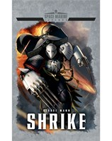 Legends of the Space Marines: Shrike
