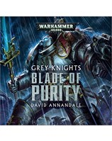 Grey Knights: Blade of Purity