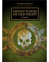 Distant Echoes of Old Night