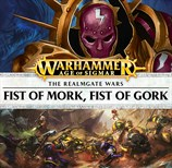 Fist of Gork, Fist of Mork